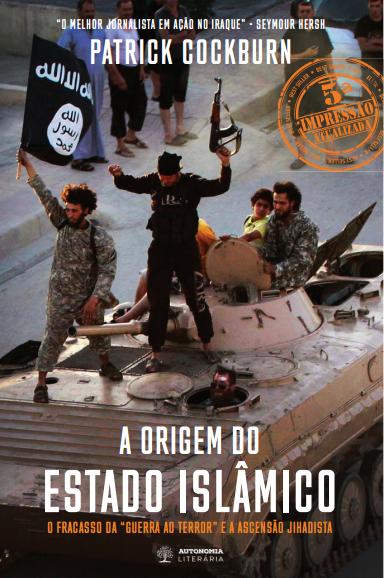 A Origem do Estado Islâmico chega a sua 5ª edição!